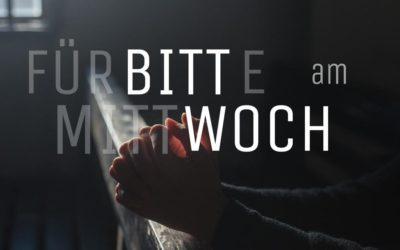 Bittwoch: Fürbitt-Aktion am Mittwoch